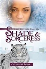Shade & Sorceress af Catherine Egan