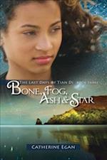 Bone, Fog, Ash & Star af Catherine Egan