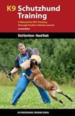 K9 Schutzhund Training (K9 Professional Training)