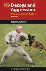 K9 Decoys and Aggression (K9 Professional Training)