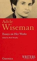 Adele Wiseman af Adele Wiseman
