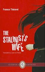 Stalinist's Wife (Essential Translations)