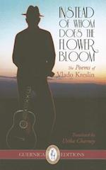 Instead of Whom Does the Flower Bloom