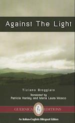 Against the Light (Essential Translations)