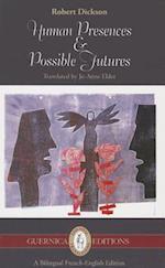 Human Presences & Possible Futures (Essential Translations)