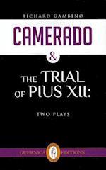 Camerado & The Trial of Pius XII (Essential Drama)