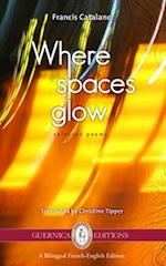 Where Spaces Glow (Essential Translation)