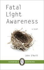 Fatal Light Awareness (Essential Prose)