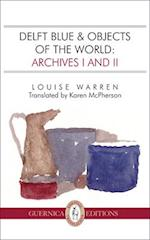 Delft Blue & Objects of the World (Essential Translations)