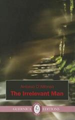 Irrelevant Man (Essential Poets Ecco)