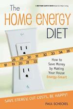 Home Energy Diet (Mother Earth News Wiser Living Series)