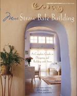 More Straw Bale Building (Mother Earth News Wiser Living Series)