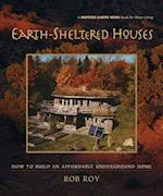 Earth-Sheltered Houses af Rob Roy