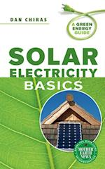 Solar Electricity Basics (A Green Energy Guide)