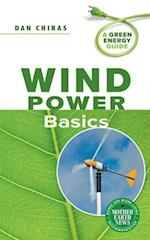 Wind Power Basics (A Green Energy Guide)