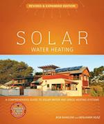 Solar Water Heating--Revised & Expanded Edition (Mother Earth News Wiser Living Series)