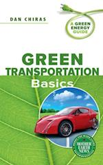 Green Transportation Basics (A Green Energy Guide)