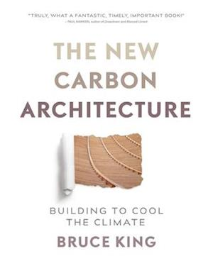 New Carbon Architecture af Bruce King