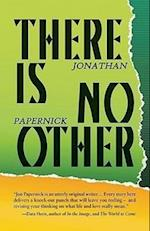 There Is No Other af Jonathan Papernick