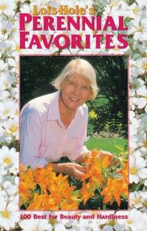 Bog, paperback Lois Hole's Perennial Favorites af Lois Hole