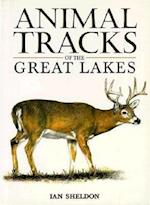 Animal Tracks of the Great Lakes af Ian Sheldon