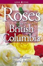 Roses for British Columbia af Dr. Laura Peters