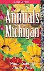 Annuals for Michigan af Nancy Szerlag, Alison Beck