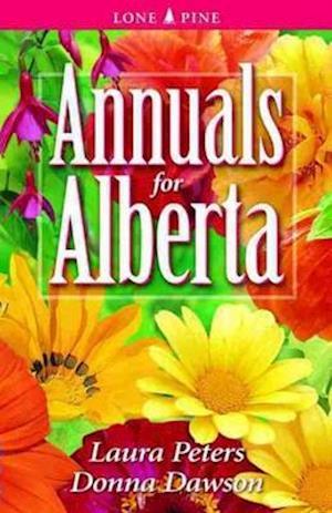 Bog, paperback Annuals for Alberta af Dr. Laura Peters