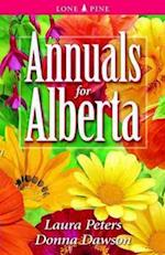 Annuals for Alberta af Dr. Laura Peters