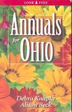 Annuals for Ohio af Debra Knapke, Alison Beck
