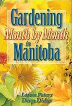 Gardening Month by Month in Manitoba af Dr. Laura Peters
