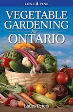 Vegetable Gardening for Ontario af Dr. Laura Peters