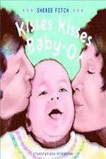 Kisses Kisses Baby- O!