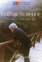 Elizabeth Bishop (Stories of Our Past)