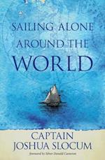 Sailing Alone Around the World af Captain Joshua Slocum, Joshua Slocum, Capt Joshua Slocum
