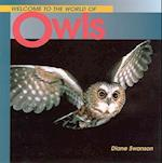 Welcome to the World of Owls af Diane Swanson