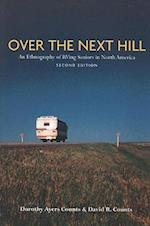 Over the Next Hill (Teaching Culture, Utp Ethnographies for the Classroom)