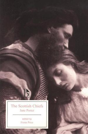 Bog, paperback The Scottish Chiefs af Jane Porter