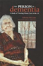 The Person in Dementia (Broadview Ethnographies & Case Studies)
