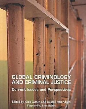 Global Criminology and Criminal Justice