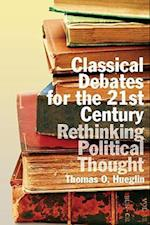 Classical Debates for the 21st Century