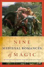 Nine Medieval Romances of Magic af Marijane Osborn