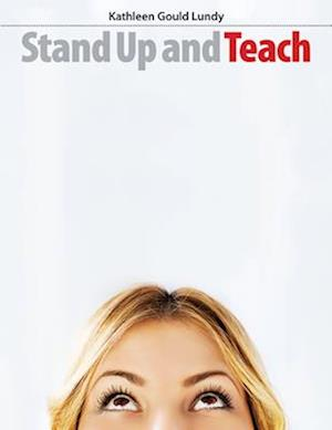 Stand Up and Teach