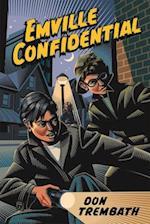 Emville Confidential