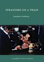 Strangers on a Train (Queer Film Classics)