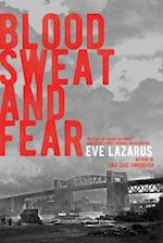 Blood, Sweat and Fear af Eve Lazarus