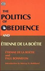 The Politics of Obedience and Etienne de La Boetie