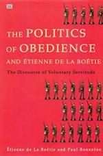 Politcs of Obedience and Etienne de La Boetie