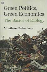 Green Politics, Green Economics: The Basics of Ecology
