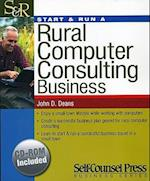 Start & Run a Rural Computer Consulting Business [With CDROM] (Start & Run)